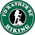 HIKING I'D RATHER BE HIKING BOOTS  HIKE HIKER MOUNTAINS ID GEOCACHING 2 by MyHandmadeSigns