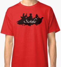 Sistahs! Classic T-Shirt
