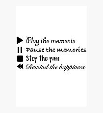 Music Life Quote Photographic Print