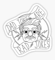 Dad Jokes Are Rad Jokes Sticker