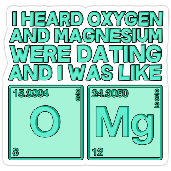 Oxygen and Magnesium Funny Chemistry Saying Shirt Slim Fit T-Shirt
