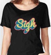 Sigh Women's Relaxed Fit T-Shirt