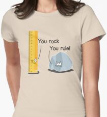You rock, You rule Womens Fitted T-Shirt