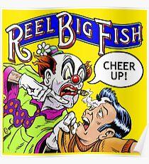 Cheer Up Reel Big Fish Poster
