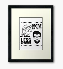 More hip tosses, less hip tossers Framed Print