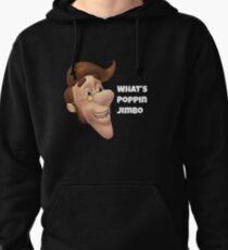 What's poppin jimbo meme Pullover Hoodie