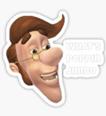 What's poppin jimbo meme Sticker
