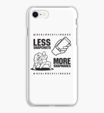 Less Snapchats, More Snapmares iPhone Case/Skin