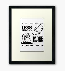 Less Snapchats, More Snapmares Framed Print