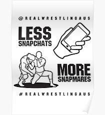 Less Snapchats, More Snapmares Poster
