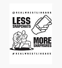 Less Snapchats, More Snapmares Photographic Print