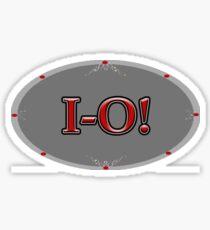 IO! 2ND HALF OF THE OH-IO CHANT FOR OHIO Sticker