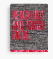 Reach Out and Touch Faith Canvas Print