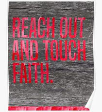 Reach Out and Touch Faith Poster