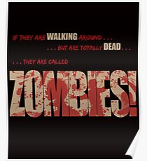 They're called Zombies Poster