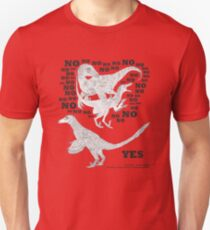 Just say NO to unfeathered non-avialan maniraptoran theropod dinosaurs T-Shirt