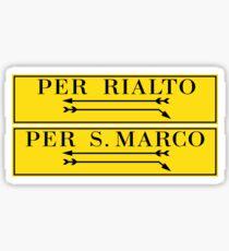 Per Rialto, Per San Marco, Venedig-Straßenschild, Italien Sticker