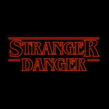 Stranger Danger by bailey1rox