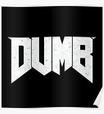 Doomed - DUMB Poster