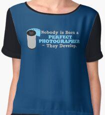 Nobody is Born a Perfect Photographer Women's Chiffon Top