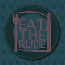 Eat The Rude (Blue) by KitsuneDesigns