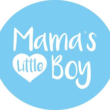 Mama's Little Boy by dprowd