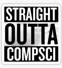 Straight Outta Compsci Sticker