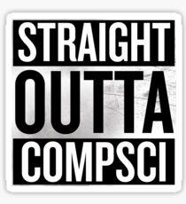 Straight Outta Compsci Sticker