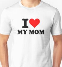 I love my mom Slim Fit T-Shirt