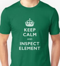 Keep Calm and Inspect Unisex T-Shirt