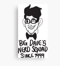 Big Dave's Nerd Squad Canvas Print