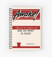 2017 JW Yeartext on old Awake! magazine: Trust in Jehovah and Do What Is Good. - Psalm 37:3 Spiral Notebook