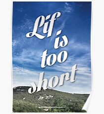 Lif is too short Poster