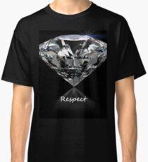 Diamond Shine & Respect Classic T-Shirt