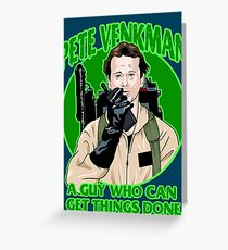 Pete Venkman Greeting Card