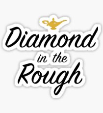 Diamond in the Rough Sticker