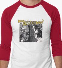 Man Or Astroman? T-Shirt