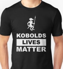 Kobolds Lives Matter - Kobold edition T-Shirt