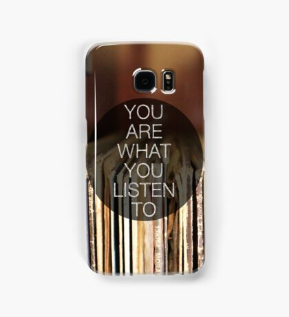 You Are What You Listen To Samsung Galaxy Case/Skin