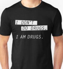 I am drugs. Slim Fit T-Shirt