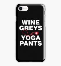 Wine Greys Yoga Pants Anatomy iPhone Case/Skin