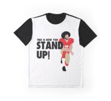 Colin Kaepernick - STAND UP!  Graphic T-Shirt