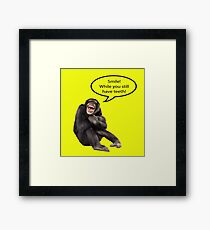 Smile While You Still Have Teeth Framed Print