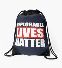 Deplorable Lives Matter Drawstring Bag