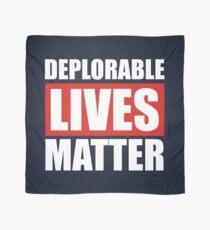 Deplorable Lives Matter Scarf