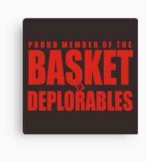 Proud Member of The Basket Deplorable Canvas Print