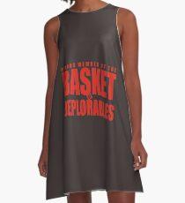Proud Member of The Basket Deplorable A-Line Dress
