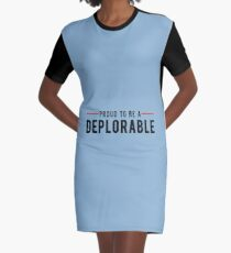 Proud To Be A Deplorable Graphic T-Shirt Dress