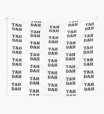 TAH DAH Wall Tapestry