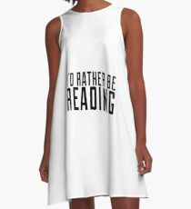 Id rather be reading A-Line Dress